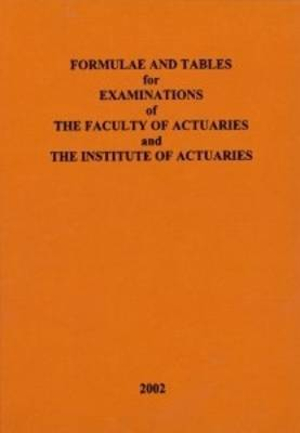 Cover of Formulae and Tables for Examinations of the Faculty of Actuaries and the Institute of Actuaries