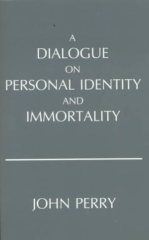 Cover of A Dialogue on Personal Identity and Immortality