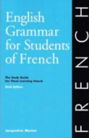 Cover of English Grammar for Students of French