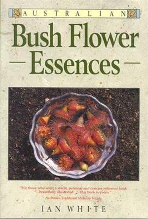 Cover of Australian Bush Flower Essences