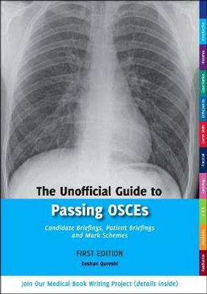 Cover of Unofficial Guide to Passing OSCEs: Candidate Briefings, Pati