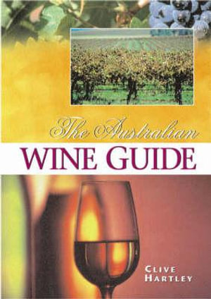 Cover of The Australian Wine Guide