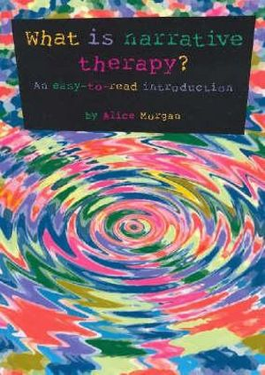 Cover of What is narrative therapy?