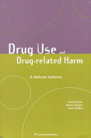 Cover of Drug Use and Drug Related Harm