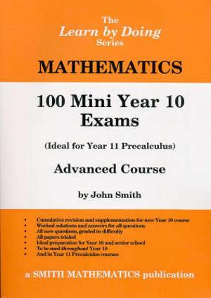 Cover of Mathematics - 100 Mini Year 10 Exams