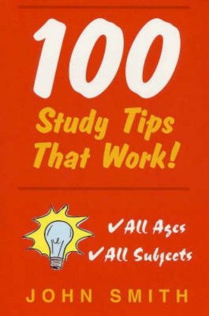 Cover of 100 Study Tips That Work