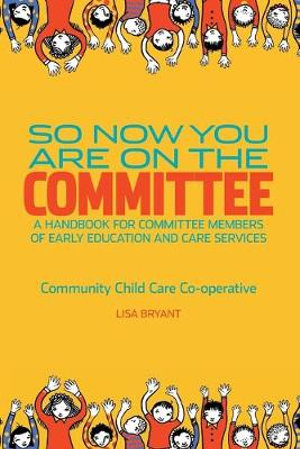 Cover of So Now You Are on the Committee