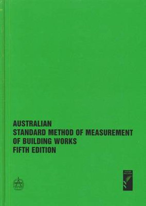 Cover of Australian Standard Method of Measurement of Building Works