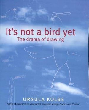 Cover of It's Not a Bird Yet
