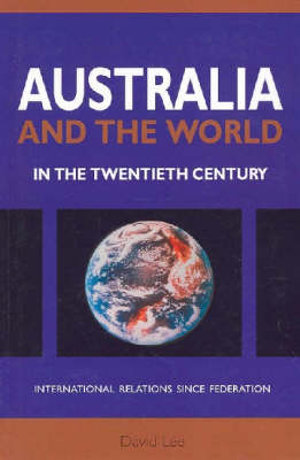 Cover of Australia and the World in the Twentieth Century