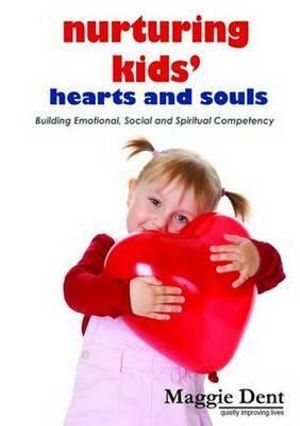 Cover of Nurturing Kids' Hearts and Souls