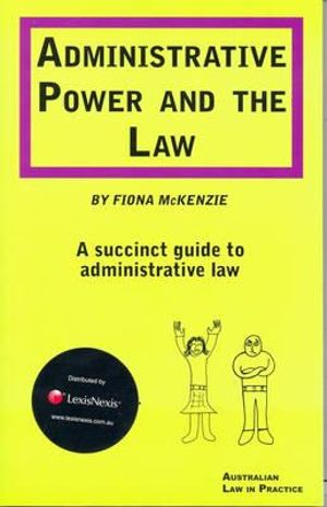 Cover of Administrative Power and the Law - practitioner copy