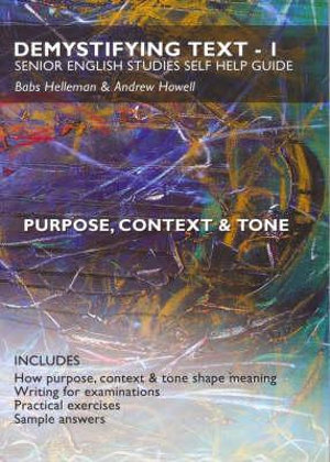 Cover of Demystifying Text Book 1 - Purpose, Context and Tone