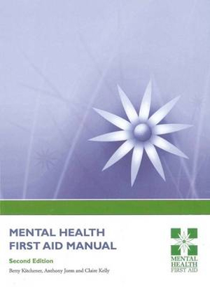 Cover of MENTAL HEALTH FIRST AID MANUAL Second Edition