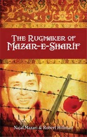 Cover of The Rugmaker of Mazar-e-Sharif