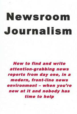 Cover of Newsroom Journalism