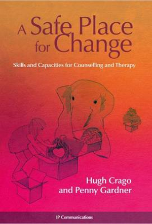 Cover of A Safe Place for Change
