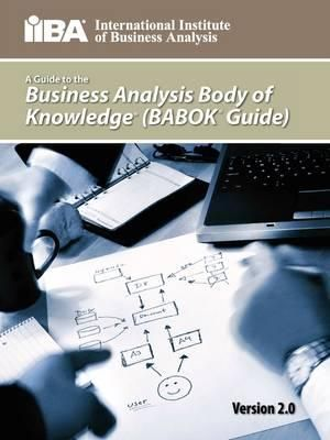 Cover of A Guide to the Business Analysis Body of Knowledger