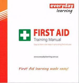 Cover of Everyday Learning First Aid Training Mnaual