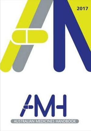 Cover of Australian Medicines Handbook 2017