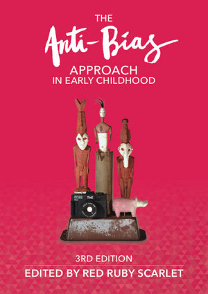 Cover of The Anti-Bias Approach in Early Childhood