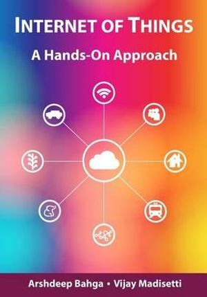 Cover of Internet of Things: A Hands-On Approach