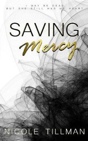 Saving Mercy By Nicole Tillman 9781092515849 Booktopia
