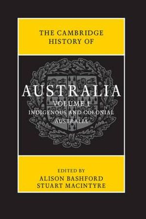 Cover of The Cambridge History of Australia 2 Hardback Volume Set