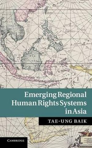 Cover of Emerging Regional Human Rights Systems in Asia