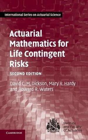 Cover of Actuarial Mathematics for Life Contingent Risks