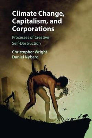 Cover of Climate Change, Capitalism, and Corporations