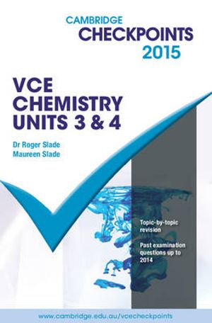 Cover of Cambridge Checkpoints VCE Chemistry Units 3 And 4 2015