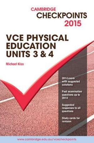 Cover of Cambridge Checkpoints VCE Physical Education Units 3 and 4 2015