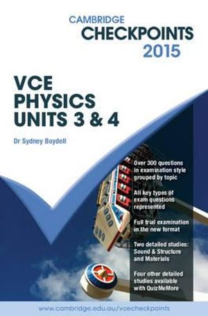 Cover of Cambridge Checkpoints VCE Physics Units 3 and 4 2015