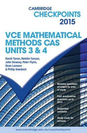 Cover of Cambridge Checkpoints VCE Mathematical Methods CAS Units 3 and 4 2015