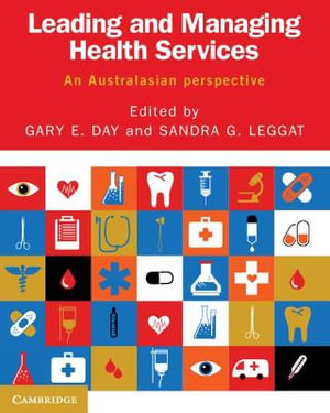 Cover of Leading and Managing in Health Services