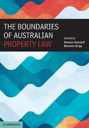 Cover of The Boundaries of Australian Property Law