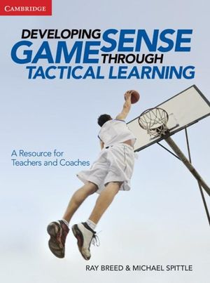 Cover of Developing Game Sense Through Tactical Learning