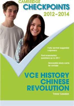 Cover of Cambridge Checkpoints VCE History Chinese Revolution 2012-14