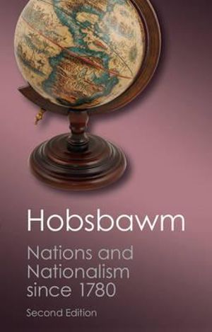 Cover of Nations and Nationalism Since 1780