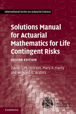 Cover of Solutions Manual for Actuarial Mathematics for Life Contingent Risks