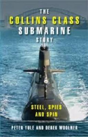 Cover of The Collins Class Submarine Story