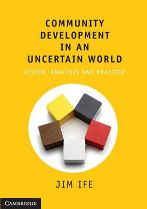 Cover of Community Development in an Uncertain World