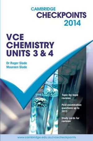 Cover of Cambridge Checkpoints VCE Chemistry Units 3 And 4 2014