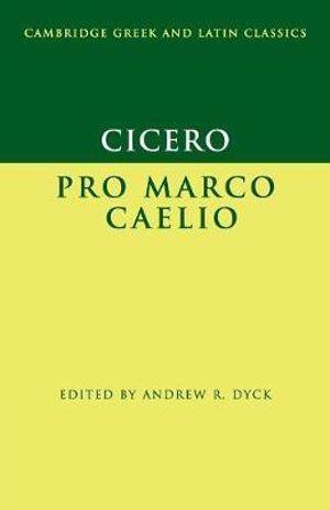 Cover of Cicero: Pro Marco Caelio