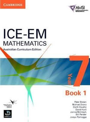 Cover of ICE-EM Mathematics Australian Curriculum Edition Year 7 Book 1
