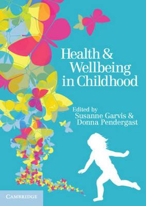 Cover of Health and Wellbeing in Childhood