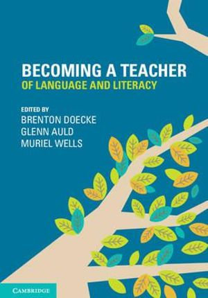 Cover of Becoming a Teacher of Language and Literacy