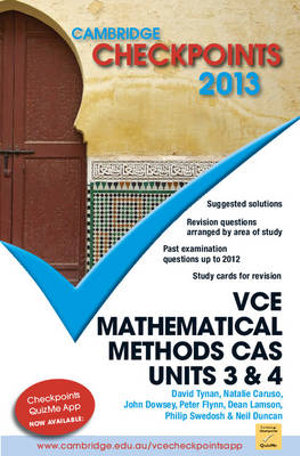 Cover of Cambridge Checkpoints VCE Mathematical Methods CAS Units 3 and 4 2013