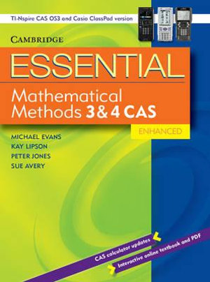 Cover of Essential Mathematical Methods CAS 3 and 4 Enhanced TIN/CP Version